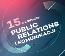 15. Kongres Public Relations i Komunikacji